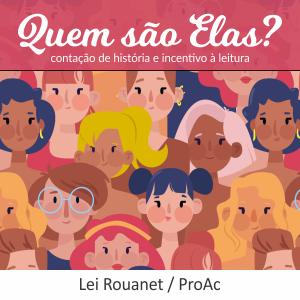 Read more about the article Quem são Elas?
