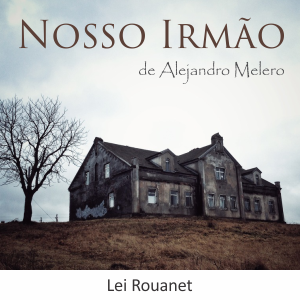 Read more about the article Nosso Irmão