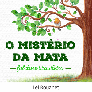 Read more about the article O Mistério da Mata